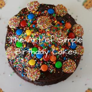 The Art of Simple Birthday Cakes