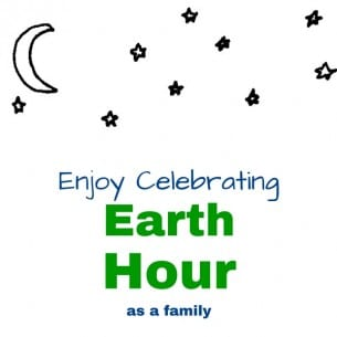 Enjoy Celebrating Earth Hour as a Family
