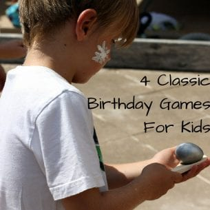 4 Classic Birthday Games For Kids