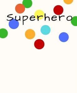 Superhero Dress Ups