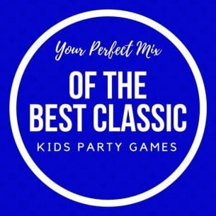Your Perfect Mix of the Best Classic Kids Party Games