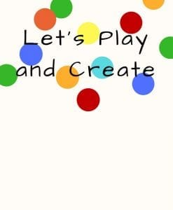 Let's Play & Create